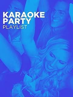 Comcast/Amazon - Karaoke Party Playlist August 2017