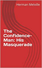 The Confidence-Man: His Masquerade