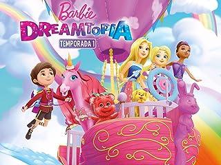 Barbie: Dreamtopia Temporada 1