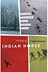 Indian Horse Kindle Edition