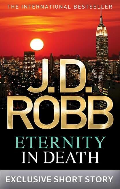Eternity In Death: In Death Novella (English Edition)