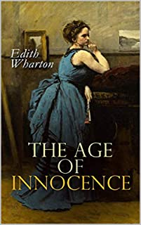 Age of Innocence The Edith Wharton Annotated