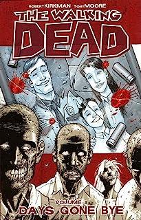 The Walking Dead, Vol. 1: Days Gone Bye (v. 1)