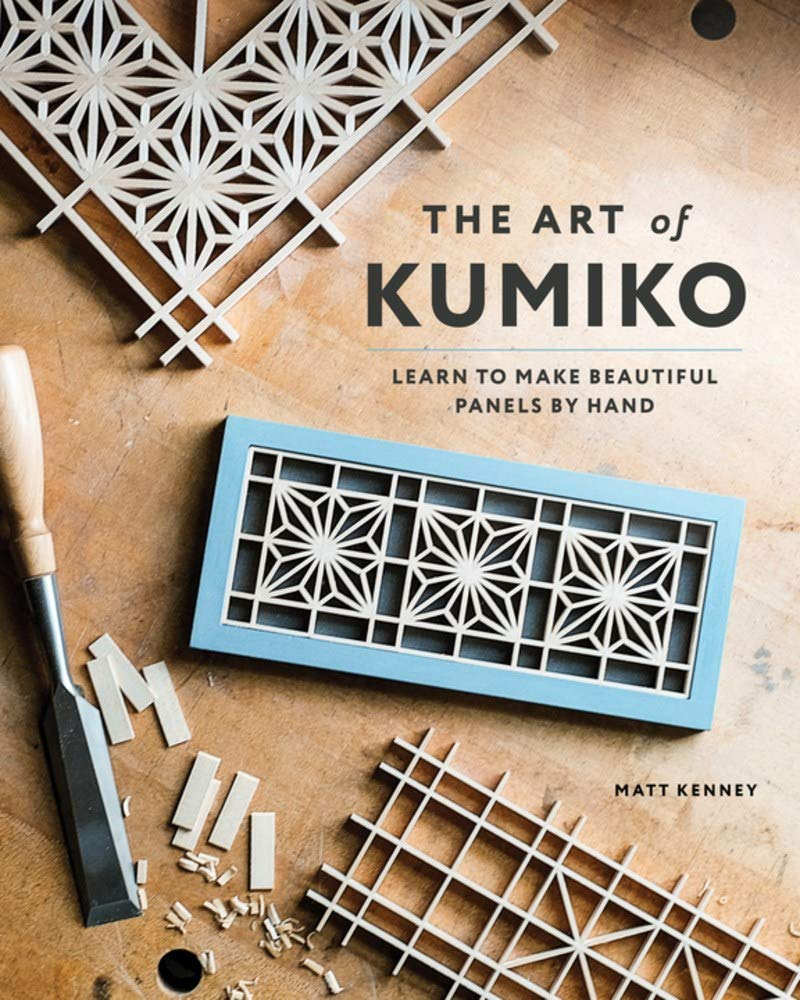 Download Art Of Kumiko: Learn To Make Beautiful Panels By Hand 