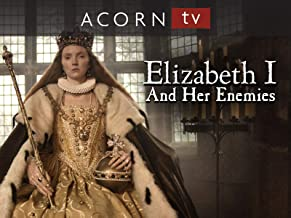 Elizabeth I and Her Enemies - Series 1