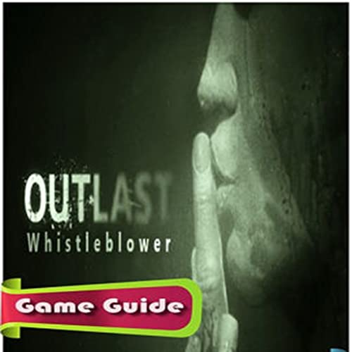 Outlast Game Guide