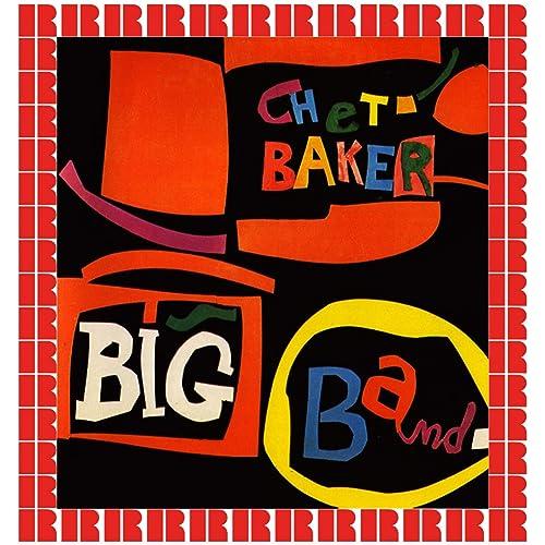 Chet Baker Big Band (Hd Remastered Edition)