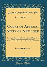 Court of Appeals, State of New York, Vol. 5: The People of the State of New York, Plaintiff-Respondent; Against Ruth Snyder and Henry Judd Gray, ... on Appeal; Pages 2001-2500 (Classic Reprint)