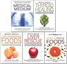Medical Medium by Anthony William 5 Books Collection Set (Thyroid Healing, Life-Changing Foods, Medical Medium, Liver Rescue, Super & Whole Foods)