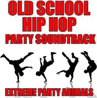 Old School Hip Hop Party Soundtrack [Clean]