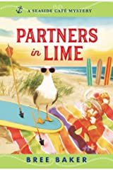 Partners in Lime: A Beachfront Cozy Mystery (Seaside Café Mysteries Book 6) Kindle Edition