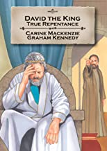 David the King: True repentance (Bible Alive)