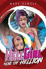 HellGirl: Rise of Hellion Kindle Edition