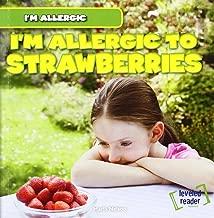 I 'm Not Texting I 'm تسبب الحساسية إلى strawberries