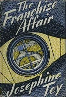 The Franchise Affair [Inspector Alan Grant #3]