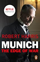 Munich: The Edge of War: Soon to be a major NETFLIX movie starring Jeremy Irons, George Mackay and Alex Jennings