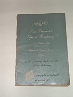 San Francisco Opera Company October 22 Through October 31, 1954, Shrine Auditorium ,(Autographed and Inscribed Concert prograame)