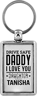 Father's Day Gifts Drive Safe Keychain Daddy I Love You Daughter Tanisha Key chain Gifts for Husband Dad I Love You Gifts Birthday Gifts Key Ring Dog Tag Jewelry Gift Stainless Steel