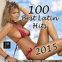 100 Best Latin Hits 2015