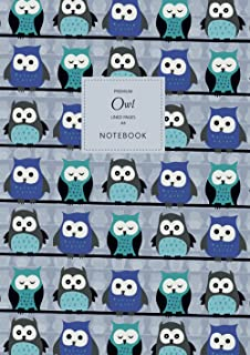 Owl Notebook - Lined Pages - A4 - Premium: (Blue Edition) Fun Notebook 192 lined pages (A4 / 8.27x11.69 inches / 21x29.7cm)