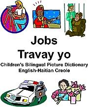 English-Haitian Creole Jobs/Travay yo Children's Bilingual Picture Dictionary