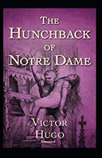 The Hunchback of Notre Dame Annotated