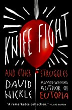 Knife Fight: And Other Struggles