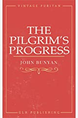 The Pilgrim's Progress Kindle Edition