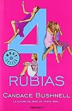 4 rubias (BEST SELLER) (Spanish Edition)