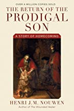 The Return of the Prodigal Son: A Story of Homecoming PDF