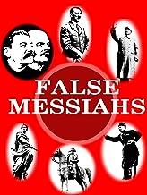 Insight: False Messiahs