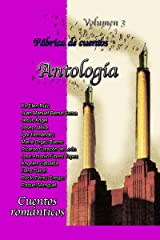 Cuentos románticos.: Fábrica de cuentos, volumen 3. (Fábrica de cuentos.) (Spanish Edition) Kindle Edition