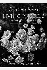 LIVING PHOTO 5 Les Fleurs Noires Kindle版