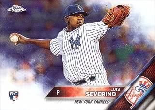 2016 Topps Chrome Baseball #33 Luis Severino Rookie Card