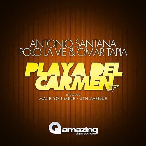 Playa Del Carmen de Polo La Vie, Omar Tapia Antonio Santana en ...