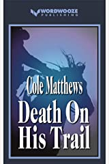 Death On His Trail Kindle Edition