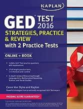 Kaplan GED Test 2016 Strategies, Practice, and Review: Online + Book (Kaplan Test Prep)
