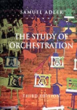 The Study of Orchestration Third Edition [Paperback] (The Study of Orchestration)