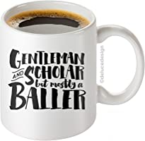Funny Coffee Mug for Men / Gentleman And Scholar But Mostly a Baller Mug, Boss Mug, Graduate Coffee Mug, Father's Day Mug - DeLuce Design