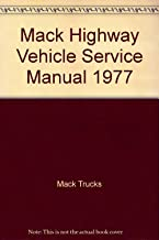 Mack Highway Vehicle Service Manual 1977