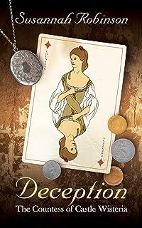 Deception: The Countess of Castle Wisteria