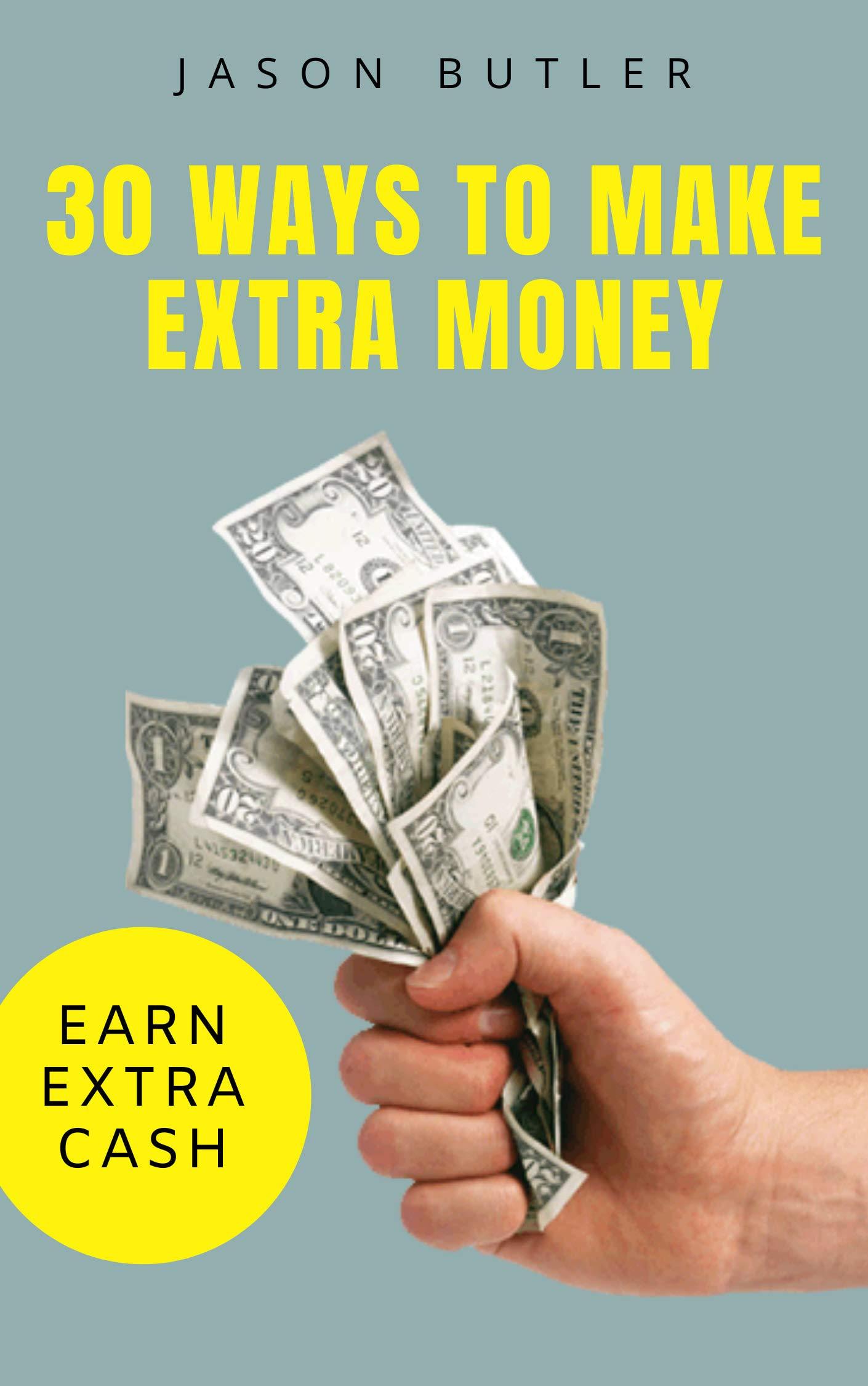 30 Ways to Make Extra Money