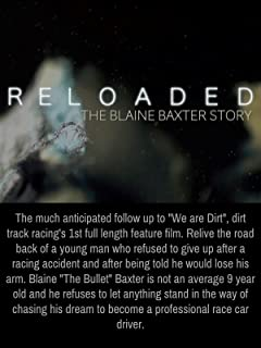 Reloaded - The Blaine Baxter Story
