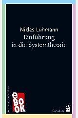 Einführung in die Systemtheorie (Systemische Horizonte) (German Edition) Kindle Edition