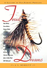 Trout Dreams: A Gallery of Fly-fishing Profiles