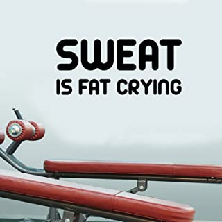 Sweat Is Fat Crying Gym - Wall Art Decal 13