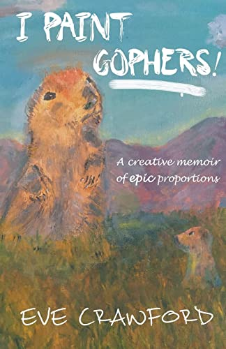Books By Eve Crawford_i Paint Gophers_198898002x_it - Eve ...