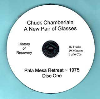 A NEW PAIR OF GLASSES Talks on CDs by Chuck Chamberlain 6 CDs plus Bonus CD