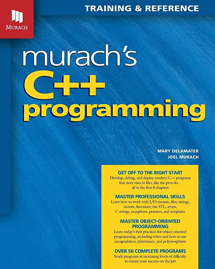 Murach's C++ Programming by Joel Murach & Mary Delamater
