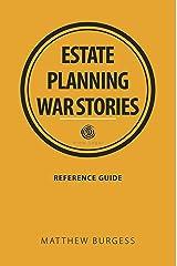 Estate planning war stories Kindle Edition